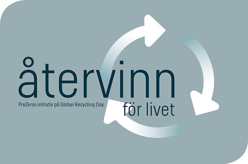 Återvinn för livet - Global Recycling Day